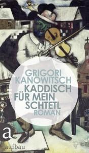 Kanowitsch_Kaddisch für mein Schtetl_U1.indd